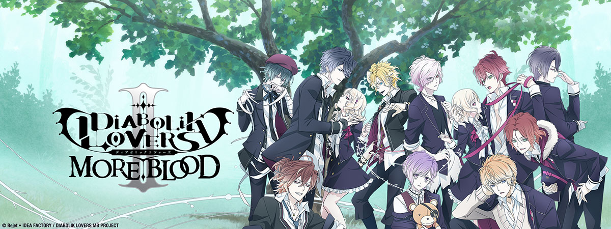 Binge DIABOLIK LOVERS II MOREBLOOD On HIDIVE