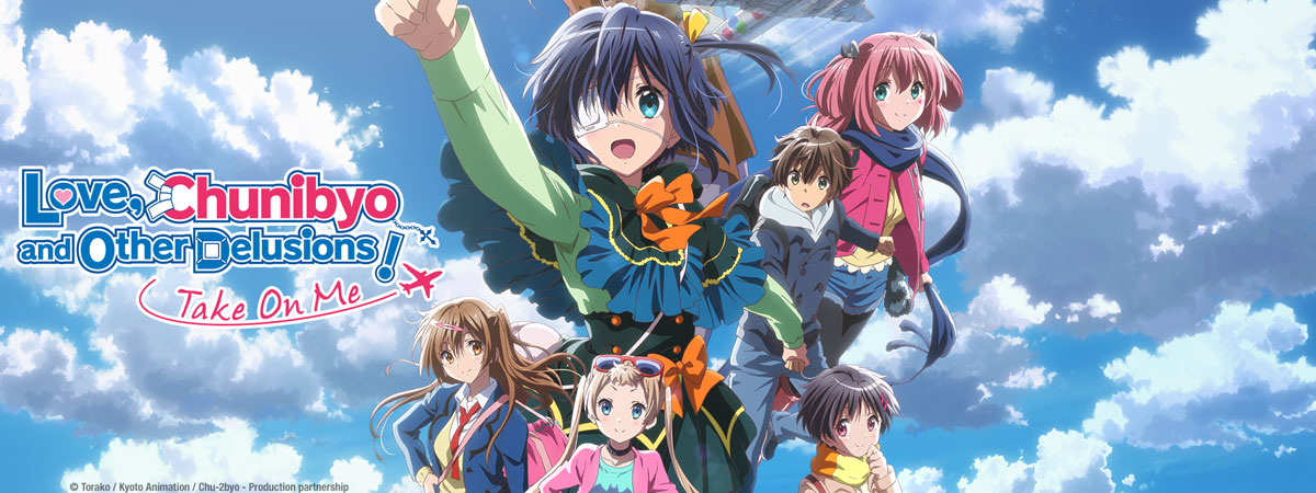 Stream Love, Chunibyo and Other Delusions - Take on Me! on ...