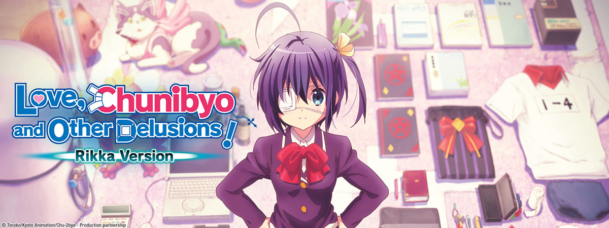 Stream Love Chunibyo And Other Delusions Rikka Version On Hidive Love, chunibyo & other delusions! hidive