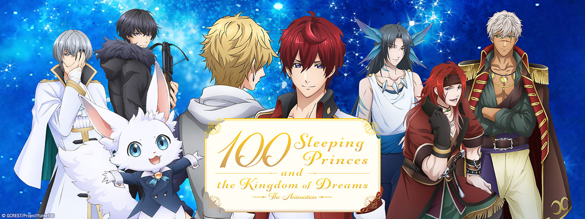 100 Sleeping Princes & the Kingdom of Dreams - Season 1 Episode 1
